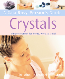 Crystals- Simple Routines for Home, Work, and Travel - Christina Rodenbeck