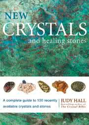 New Crystals and Healing Stones - Judy Hall