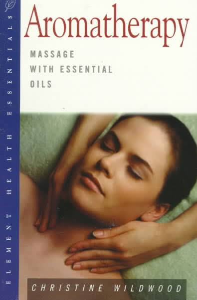 PRELOVED Aromatherapy Massage with Essential Oils - Christine Wildwood