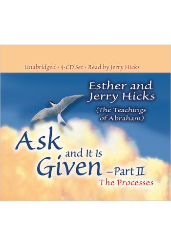 Ask and it is Given part 2 The Processes 4CD Set - Esther & Jerry Hicks