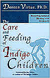 The Care And Feeding Of Indigo Children - Doreen Virtue