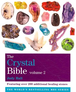Crystal bible: volume 2 - Judy Hall