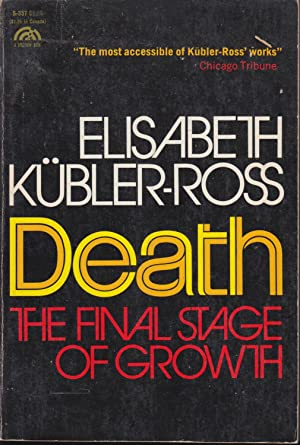 PRELOVED Death: The Final Stage of Growth - Elisabeth Kübler-Ross