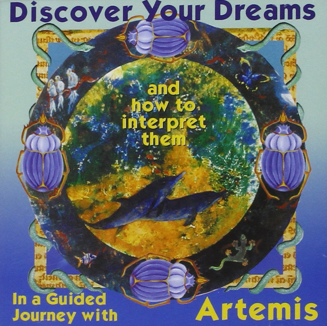 Discover Your Dreams and How to Interpret Them CD - Artemis