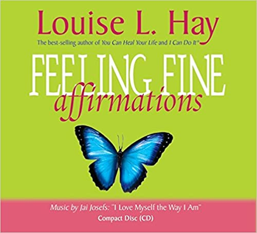 Feeling Fine Affirmations CD - Louise Hay