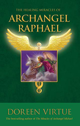 Healing Miracles of Archangel Michael - Doreen Virtue