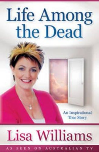 PRELOVED Life Among the Dead - Lisa Williams