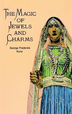 PRELOVED Magic of Jewels and Charms, The - George Frederick Kunz