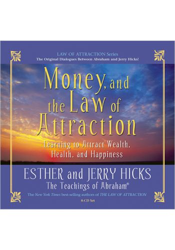 Money and the Law of Attraction 8CD set - Esther and Jerry Hicks