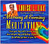 Morning and Evening Meditations CD - Louise Hay