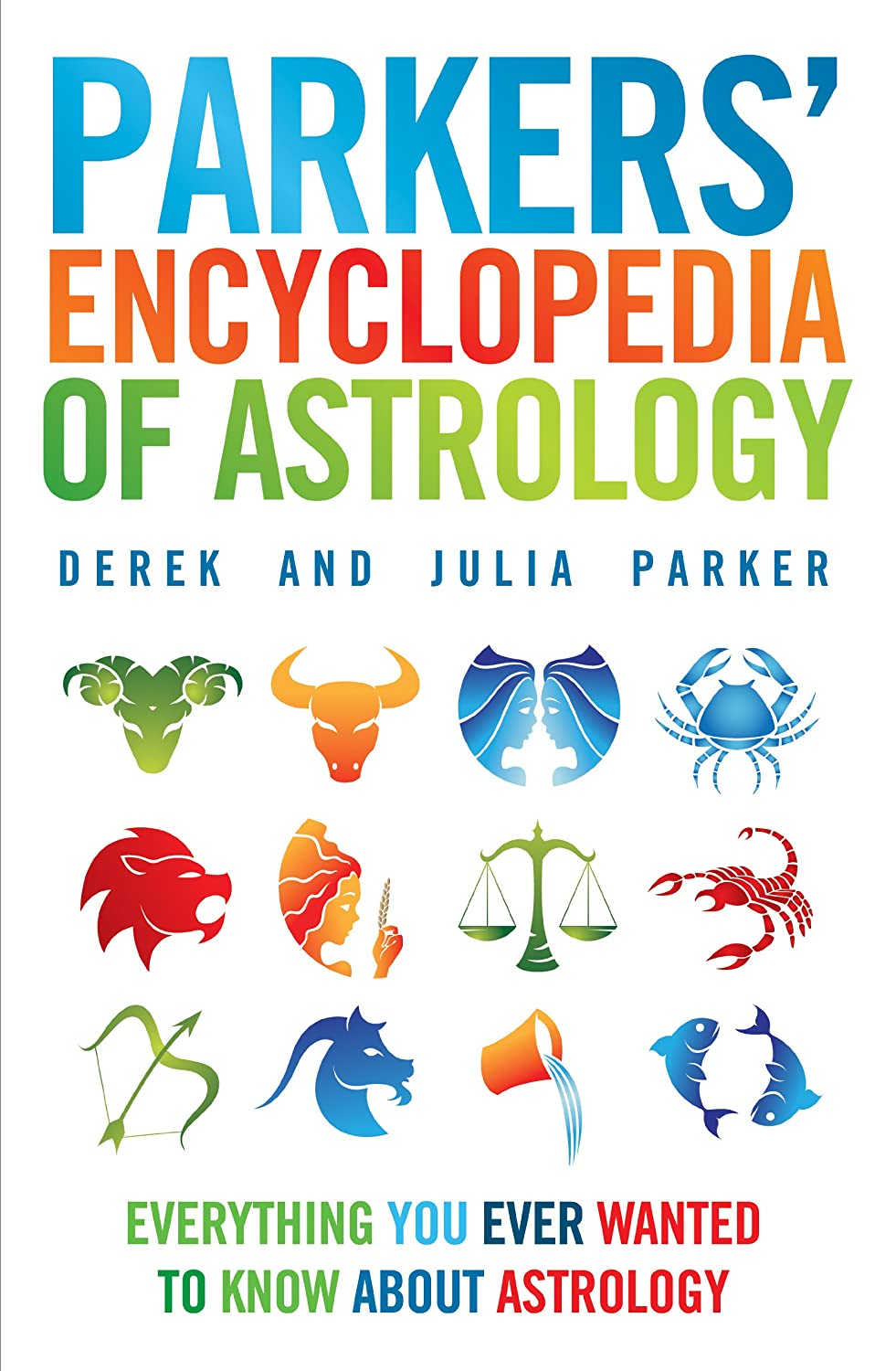 Parkers' Encyclopedia of Astrology - Derek and Julia Parker