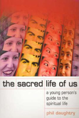 Sacred Life of Us - Phil Daughtry