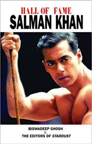 Hall of Fame: Salman Khan - Biswadeep Ghosh