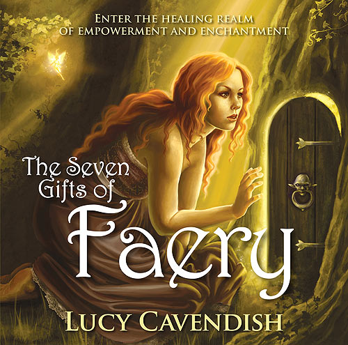 The Seven Gifts of Faery CD - Lucy Cavendish