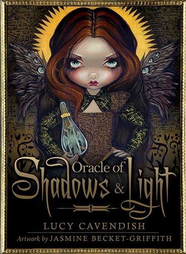 Oracle of Shadow & Light - Lucy Cavendish