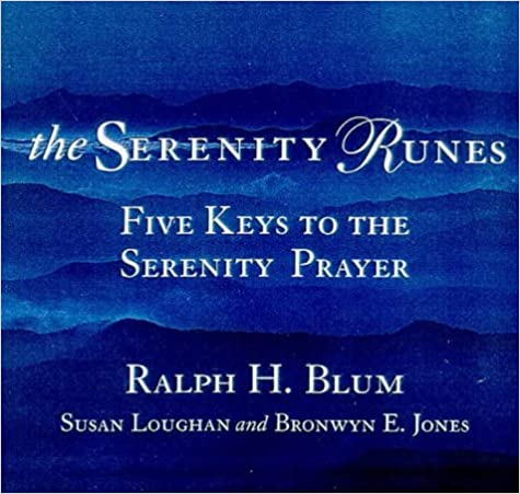 The Serenity Runes: Five Keys to the Serenity Prayer