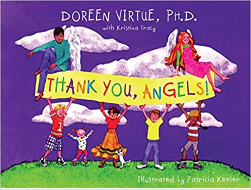 Thank You, Angels! - Doreen Virtue