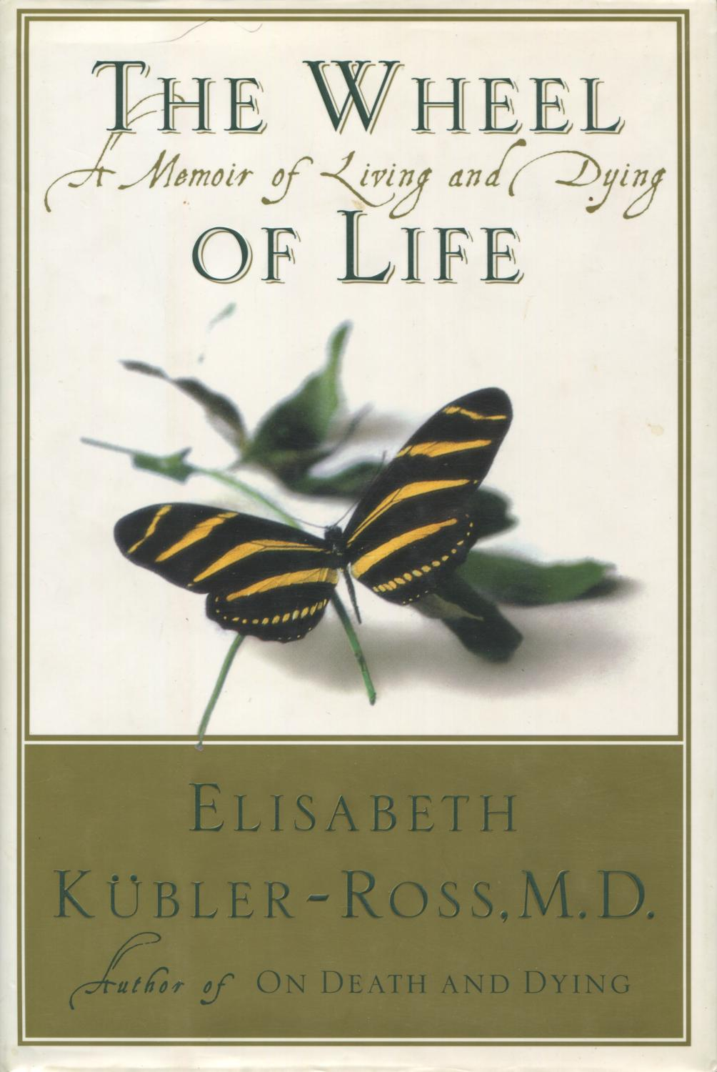PRELOVED The Wheel of Life: A Memoir of Living and Dying - Elisabeth Kubler-Ross