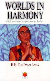 Worlds in Harmony - The Dalai Lama
